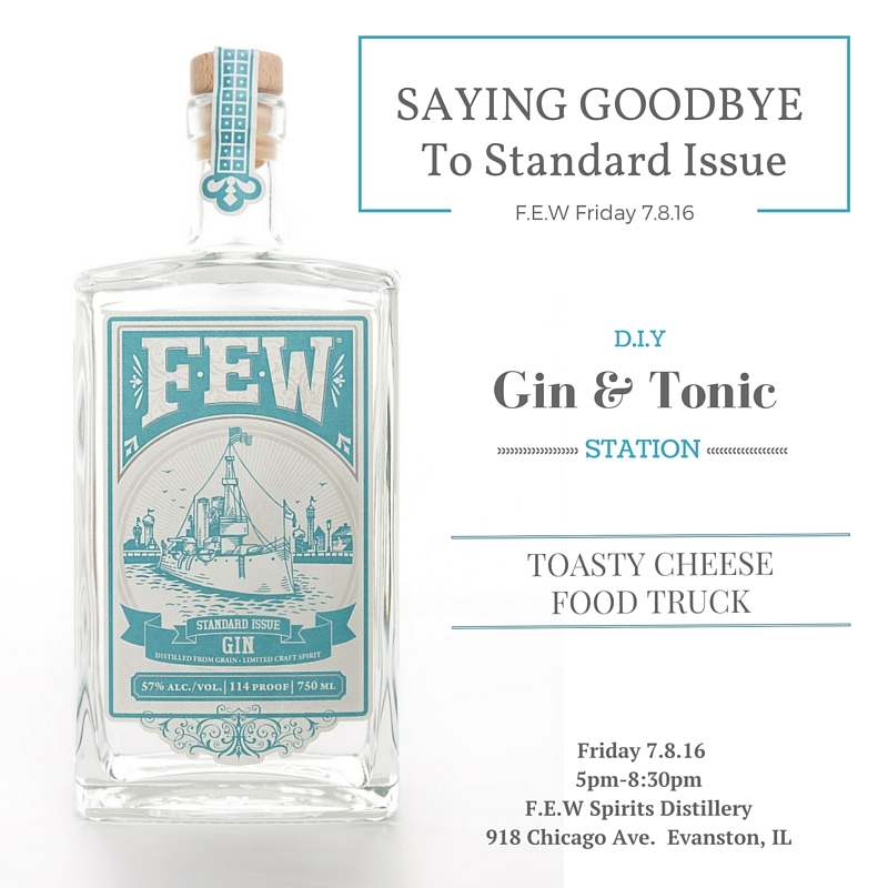 Saying Goodbye to Standard Issue Gin – F.E.W Friday 7.7.16