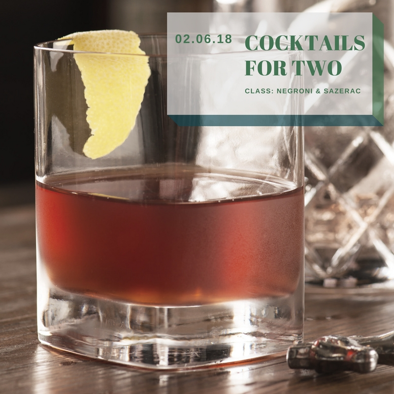 Cocktail Class: Cocktails for Two  – Negroni & Sazerac