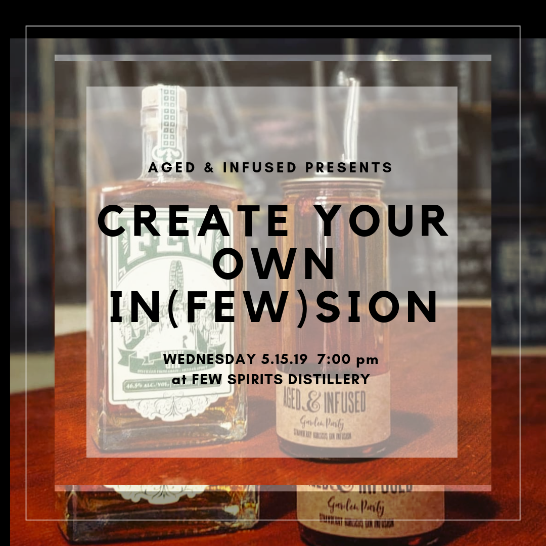 Infusions Course w. Aged & Infused